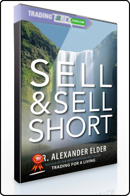 Alexander Elder – Sell & Sell Short