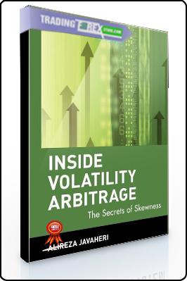 Alireza Javaheri – Inside Volatility Arbitrage