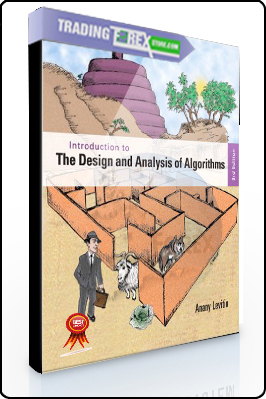 Anany Levitin – Introduction to the Design. Analysis of Algorithms 3rd Ed