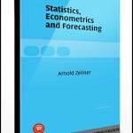 Arnold Zellner – Statistics, Econometrics & Forecasting