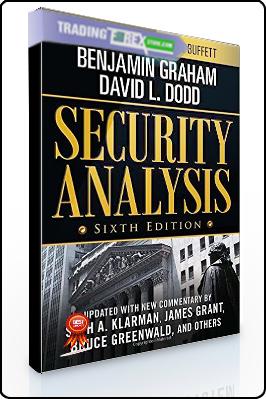 Benjamin Graham, David Dodd – Security Analysis Sixth