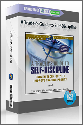 Brett Steenbarger – A Trader's Guide to Self-Discipline
