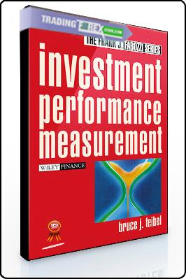 Bruce Feibel – Investment Performance Measurement