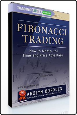 Carolyn Boroden – Fibonacci Trading. How to Master the Time and Price Advantage