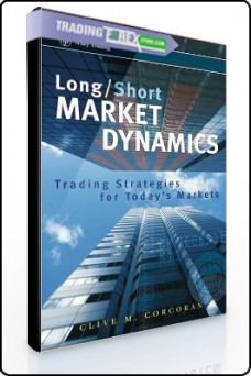 Clive Corcoran – Long-Short Market Dynamics
