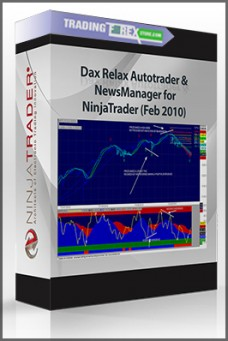 Dax Relax Autotrader & NewsManager for NinjaTrader (Feb 2010)