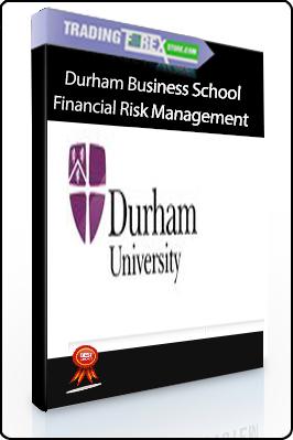 Durham Business School – Financial Risk Management