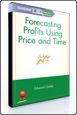 Ed Gately – Forecasting Profits Using Price & Time