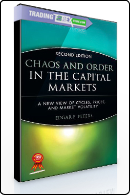 Edgar Peters – Chaos and Order in the Capital Markets