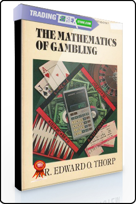 Edward Thorp – The Mathematics of Gambling