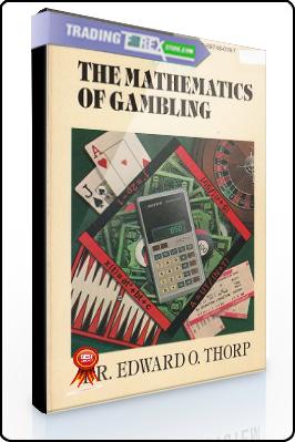 Edward Thorp – The Mathematics of Gambling