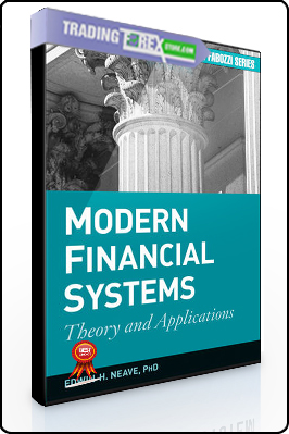 Edwin Heave – Modern Financial Systems. Theory and Applications