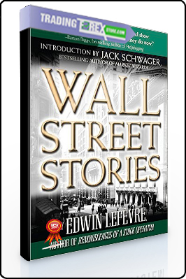 Edwin Lefevre – Wall Street Stories