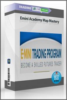 Emini Academy Map Mastery