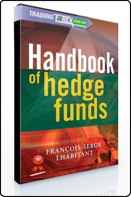 Francois-Serge Lhabitant – Handbook of Hedge Funds