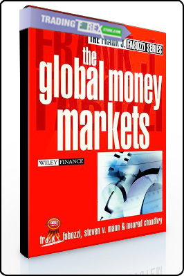 Frank Fabozzi – The Global Money Markets