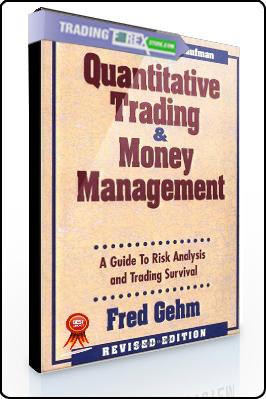 Fred Gehm – Quantitative Trading & Money Management
