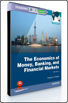 Frederick Mishkin – The Economics of Money, Banking, and Financial Markets