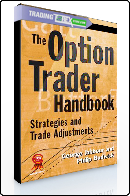 George Jabbour – The Option Trader Handbook. Strategies and Trade Adjustments