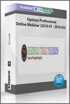 J.L.Lord – Options Professional Online Webinar (2010-01 – 2010-02)