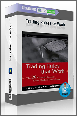 Jason Alan Jankovsky – Trading Rules that Work (Book, Audio, Video)