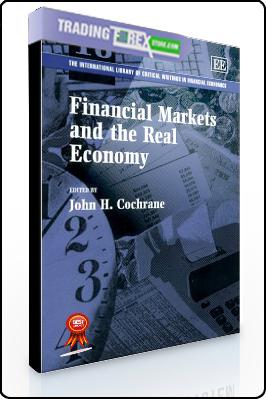 John Cochrane – Financial Markets and the Real Economy