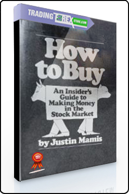 Justin Mamis – How To Buy