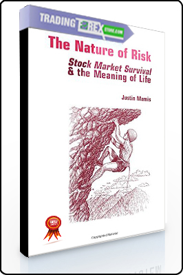 Justin Mamis – The Nature of Risk