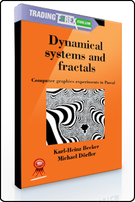 Karl-Heinz Becker, Michael Dorfler – Dynamical Systems and Fractals
