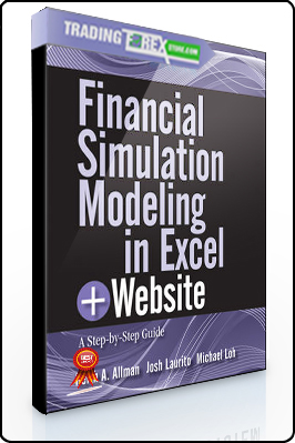Keith Allman, Josh Laurito, Michael Loh – Financial Simulation Modeling in Excel