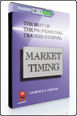 Larry Connors – The Best of the Professional Traders Journal. Market Timing