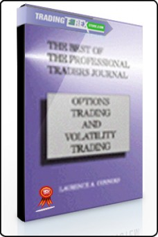 Larry Connors – The Best of the Professional Traders Journal. Options Trading and Volatility Trading