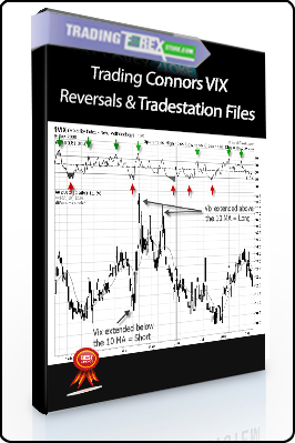 Larry Connors – Trading Connors VIX Reversals & Tradestation Files (tradingmarkets.com)
