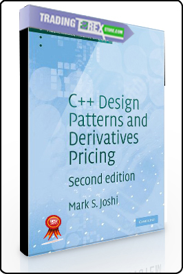 Mark Joshi – C++ Design Patterns and Derivative Pricing (2nd edition)