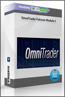 OmniTrader Fulcrum Module 2 - Trading Forex StoreTrading