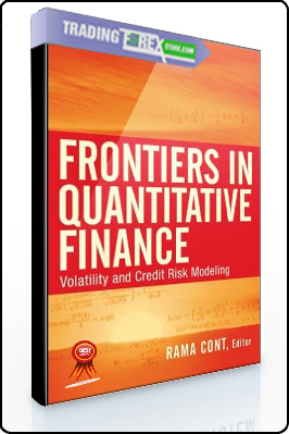 Rama Cont – Frontiers in Quantitative Finance. Volatility & Credit Risk Modeling