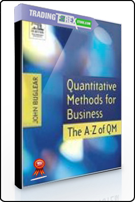 Randall Holcombe – Quantitative Methods for Business. The A to Z of QM