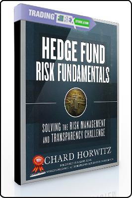 Richard Horwitz – Hedge Fund Risk Fundamentals