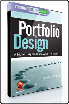 Richard Marston – Portfolio Design. A Modern Approach to Asset Allocation