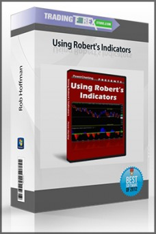 Rob Hoffman – Using Robert's Indicators