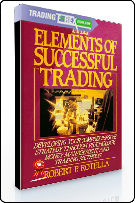 Robert Rotella – The Elements of Successful Trading