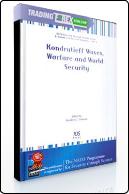 Tessaleno Devezas – Kondratieff Waves. Warfare & World Security. Volume 5 NATO Security