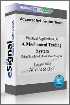 Advanced Get – Seminar Notes