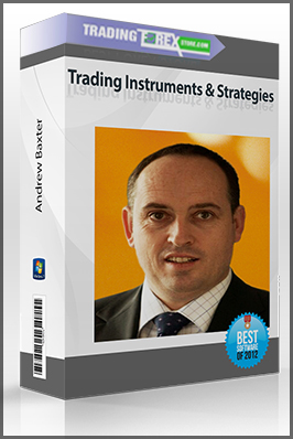 Andrew Baxter – Trading Instruments & Strategies