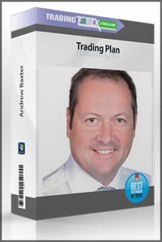 Andrew Baxter – Trading Plan
