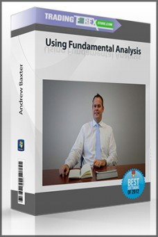 Andrew Baxter – Using Fundamental Analysis