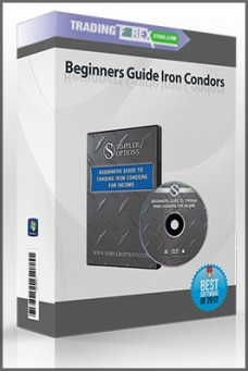 Beginners Guide Iron Condors