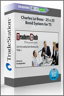 Charles Le Beau – 25 x 25 Bond System for TS