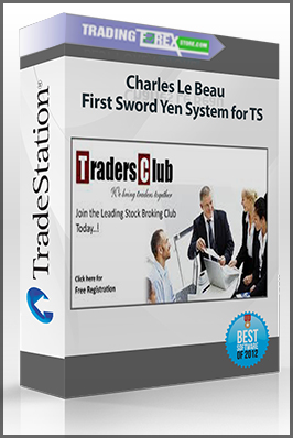 Charles Le Beau – First Sword Yen System for TS