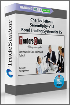 Charles LeBeau – Serendipity v1.1 – Bond Trading System for TS